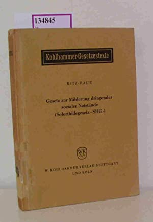 Seller image for Gesetz zur Milderung dringender sozialer Notstände (Soforthilfegesetz - SHG -). for sale by ralfs-buecherkiste
