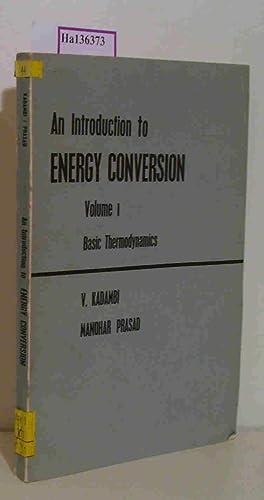 An Introduction to Energy Conversion Vol.1.]: Kadambi, V. /