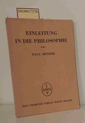 Bild des Verkäufers für Einleitung in die Philosophie Paul Menzer zum Verkauf von ralfs-buecherkiste