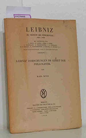 Leibniz' Forschungen im Gebiet der Syllogistik. (=Leibniz.: Dürr, Karl: