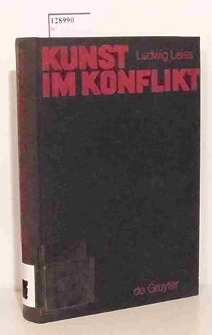 Kunst im Konflikt.: Leiss, Ludwig: