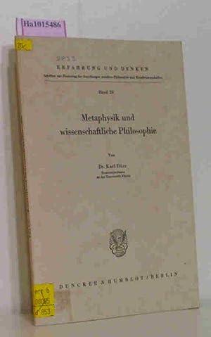 Methaphysik und wissenschaftliche Philosophie. (=erfahrung und Denken: Dürr, Karl: