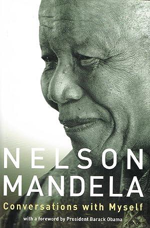 Conversations With Myself : Nelson Mandela ;