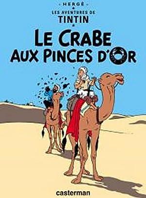 Les Aventures de Tintin. Le crabe aux: Herge