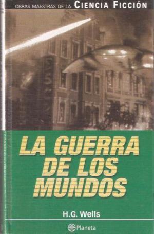LA GUERRA DE LOS MUNDOS: Wells,H.G.