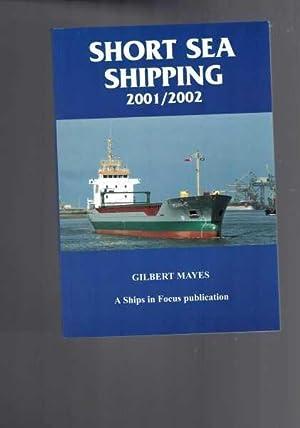 Short Sea Shipping 2001/2002: Gilbert Mayes