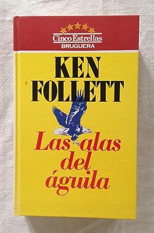 LAS ALAS DEL AGUILA: FOLLET, Ken