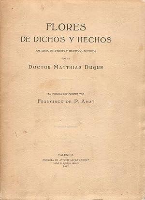 FLORES DE DICHOS Y HECHOS SACADOS DE VARIOS Y DIUERSOS AUTORES: DUQUE, Matthias