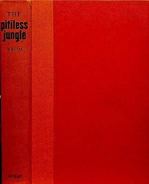 THE PITILESS JUNGLE.: Brom, John L.
