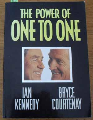 Power of One to One, The: Kennedy, Ian; Courtenay,