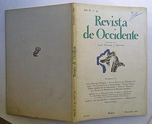 Revista De Occidente nº 21. Poemas; Filosofía Del Viaje; La Ley y Sus Premisas; Feijoo, Hombre De ...