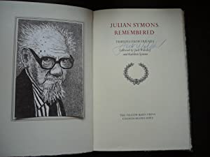 Julian Symons Remembered: Tributes from Friends. With Original Prospectus.: Walsdorf, Jack and ...