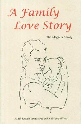 Family Love Story, A: Magnus Family