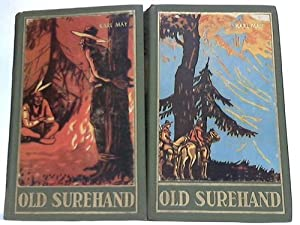 Old Surehand. Reiseerzählung. 2 Bände: May, Karl -