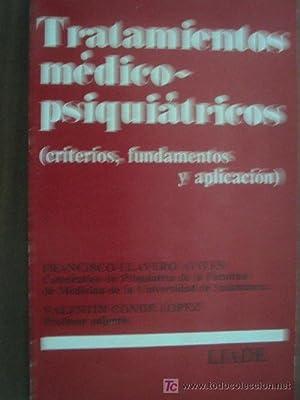 TRATAMIENTOS MÉDICOS-PSIQUIÁTRICOS: LLAVERO AVILÉS. Francisco