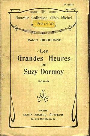 Les grandes heures de Suzy Dormoy: Dieudonné Robert