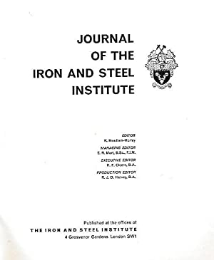 The Journal of the Iron and Steel Institute. Volume 196. 1960, Part 3: Headlam-Moray, K [ed.]