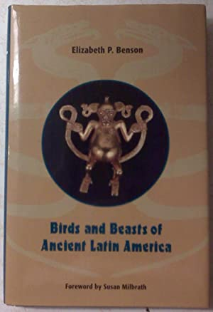 Birds and Beasts of Ancient Latin America