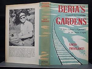 BERIA'S GARDENS: A SLAVE LABORER'S EXPERIENCES IN: PARVILAHTI, UNTO