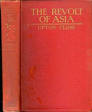 The Revolt of Asia : The End: Hall, Josef Washington,