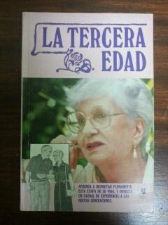 LA TERCERA EDAD: Maria Eloisa Alvarez