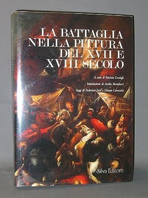 La Battaglia Nella Pittura del XVII e: Zeri, Federico; Gianni