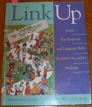 Link Up: Issues, Text Response and Language Skills for Junior Secondary Students