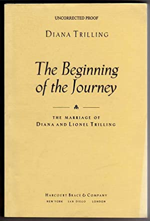 The Beginning of the Journey - the Marriage of Diana and Lionel Trilling [PRE-FIRST EDITION UNCOR...