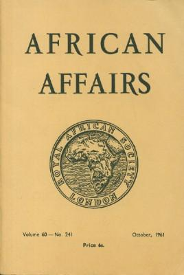 African Affairs, Volume 60, No. 241: Royal African Society