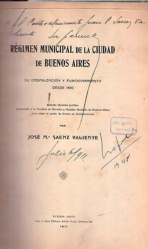REGIMEN MUNICIPAL DE LA CIUDAD DE BUENOS: Saenz Valiente, Jose