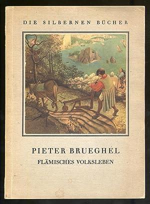 Pieter Brueghel Flamisches Volksleben: DVORAK, Max