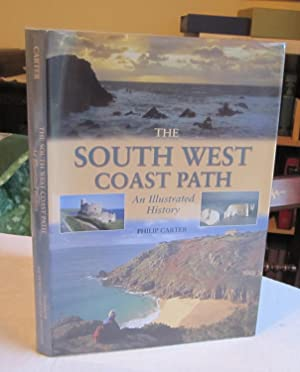 South West Coast Path: An Illustrated History