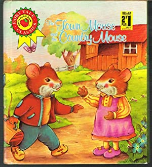 Town Mouse and the Country Mouse; Fairy Tale Classices, Little Landoll Books