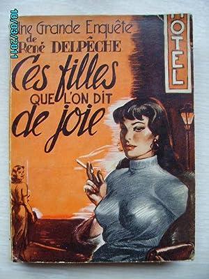 Image du vendeur pour CES FILLES QUE L'ONT DIT DE JOIE(PROSTITUTION) mis en vente par Bibliofolie