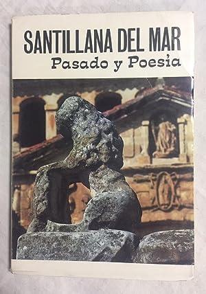 SANTILLANA DEL MAR. Pasado y Poesía: GARCÍA GUINEA, Miguel