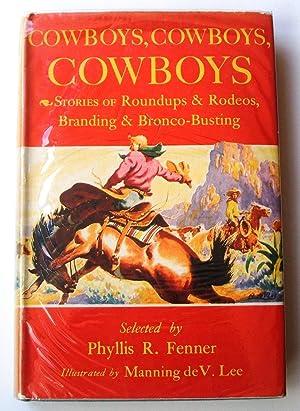 Cowboys, cowboys, cowboys: Phyllis R Fenner