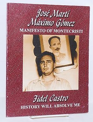 Manifesto of Montecristi / History will absolve: Martí Máximo Gómez,