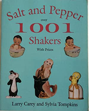 SALT AND PEPPER OVER 1001 SHAKERS WITH: Carey, Larry.Tompkins, Sylvia