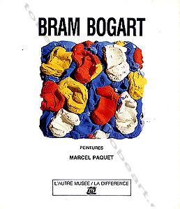 Bram BOGART. Peintures.: Bram BOGART] -
