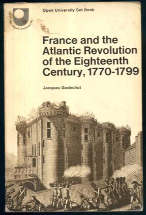 France & The Atlantic Revolution of the: Jacques Godechot