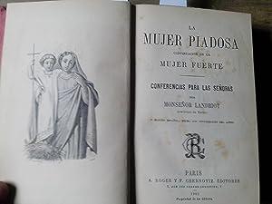 La mujer piadosa continuación de la mujer fuerte. Conferencia para las señoras.: Landriot, Monseñor...