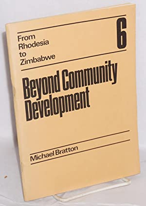 Beyond community development: the political economy of rural administration in Zimbabwe