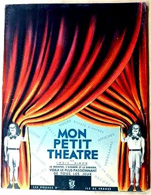 Mon Petit Théâtre. Le Monter, L'Animer, Le Diriger.: Simon (Louis).