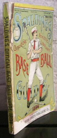 Spalding's Base Ball Guide and Official League: Spalding, Albert G.