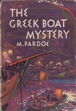 The Greek Boat Mystery: Pardoe, M.