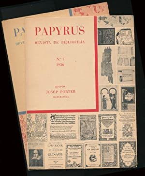 Papyrus; Revista de Bibliofilia: No. 1 and: Porter, Josep (editor)