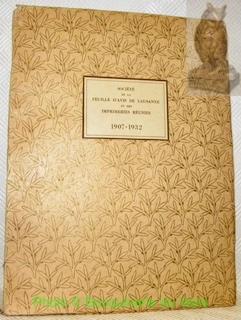 La Feuille d'Avis de Lausanne et les Imprimeries Réunies. Publié à l'occasion du XXVe ...