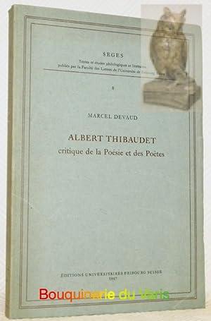 Albert Thibaudet. Critique de la Poésie et des Poètes. Collection Seges.: DEVAUD, Marcel.