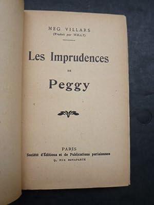 Les imprudences de Peggy: VILLARS Meg & WILLY
