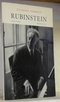 Arthur Rubinstein. Portraits de Roger Hauert. Collections Les grands interprètes.: GAVOTY, Bernard.